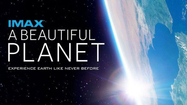 La Géode ; A Beautiful Planet ; Critique de film ; IMAX