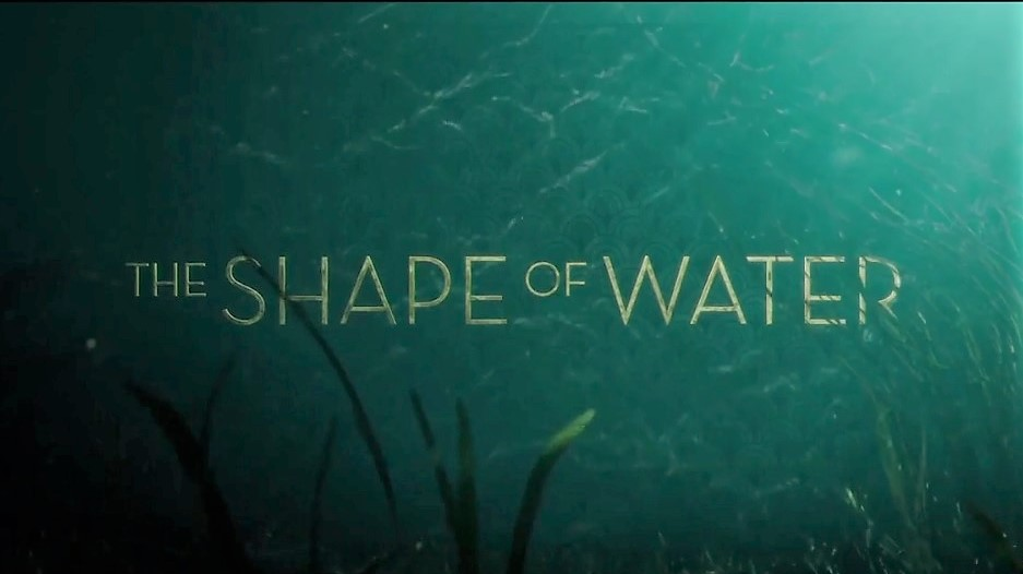 The-Shape-of-Water , la forme de l'eau , guillermo del toro