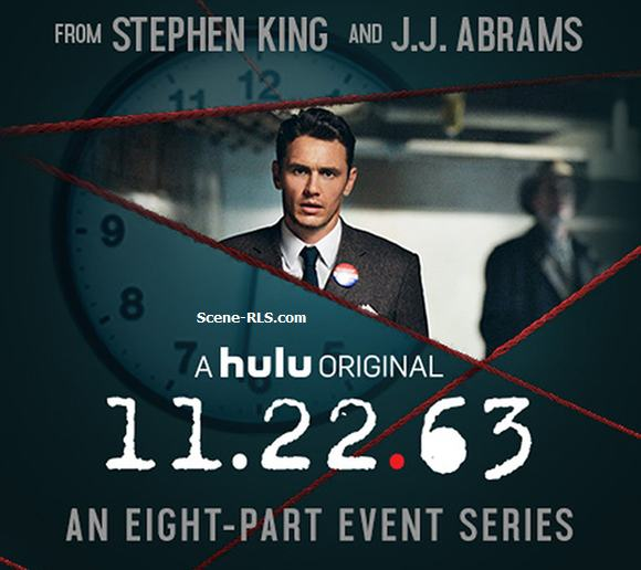 22.11.63 ; 11.22.63; avis ; critique ; james franco ; j.j. abrams ; stephen king