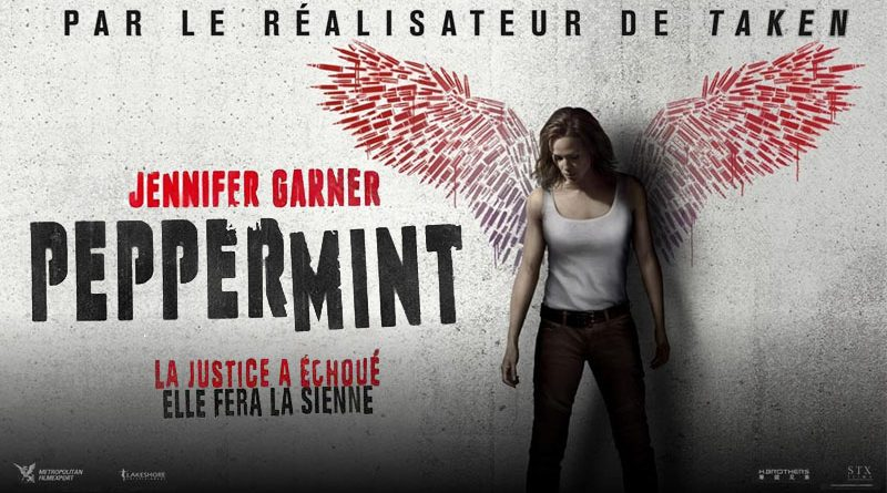 peppermint ; pierre morel ; taken ; jennifer garner , alias ; electra ; avis ; critique ;