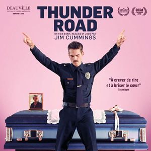 Thunder road; Jim Cummings; festival de Deauvile