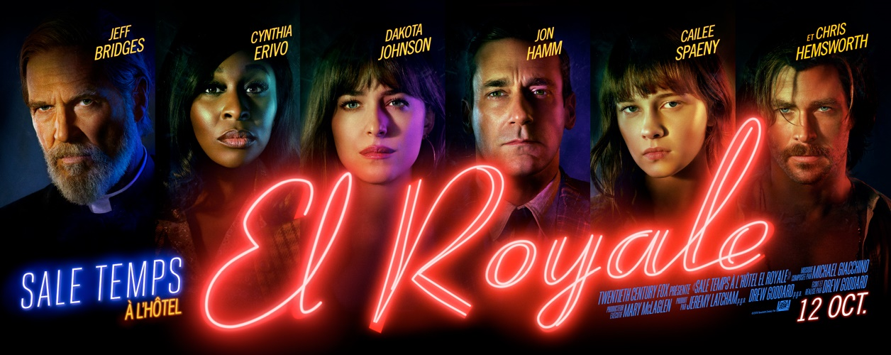 sale temps a l'hôtel el royale ; bad time at el royale; jeff bridges ; cynthia erivo ; dakota johnson ; jon hamm ; cailee spaeny ; chris hemsworth ; xavier dolan ; polar ; huit clos ; el royal