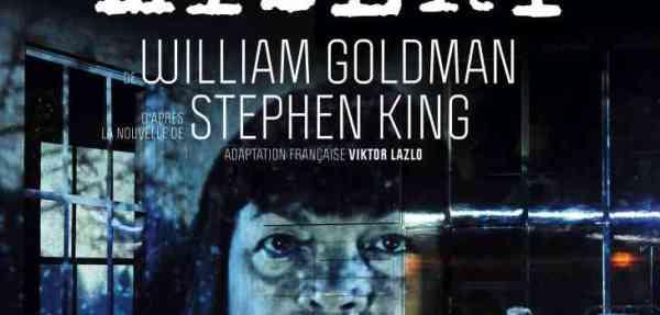 stephen king; pièce de théâtre Misery