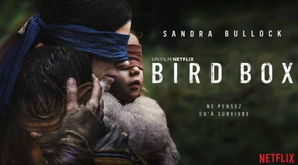 bird box ; survie ; post apocalypse ; apocalypse ; netflix ; sandra bullock