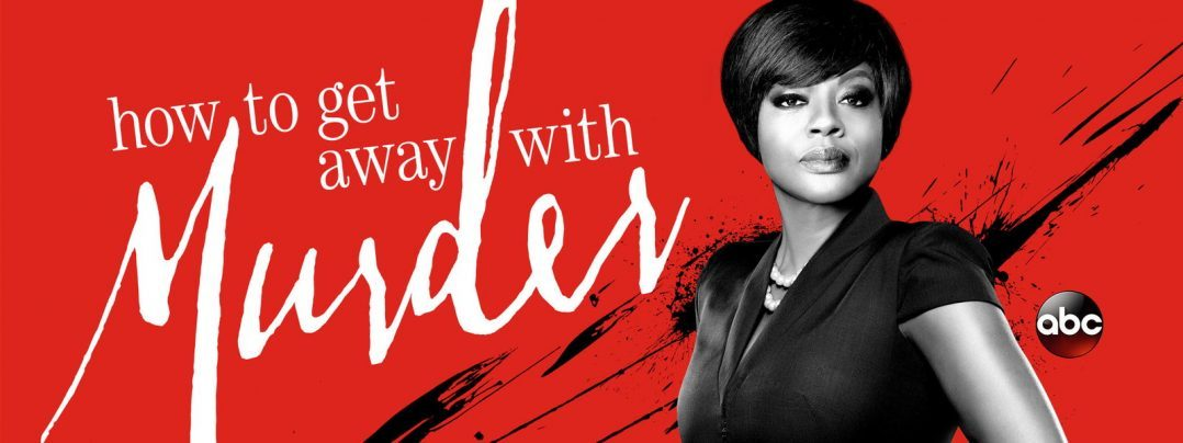 murder ; how to get away with murder ; ABC ; critique ; avis