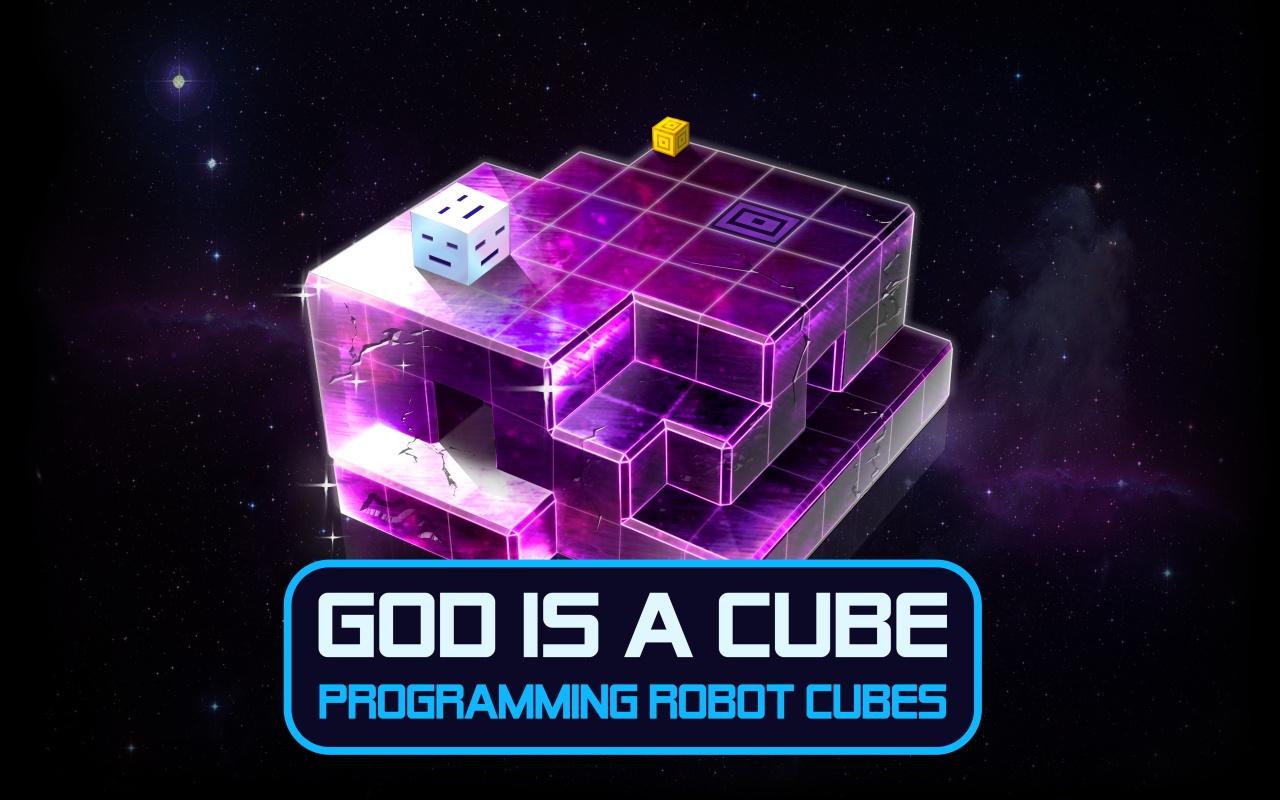 God is a cube ; jeu ; jeux ; vidéos ; avis ; critique ; steam ; pc ; mac ; programmation ; ludique ; divertissant ; casse-tete ; galaxie ; espace ; robot cube