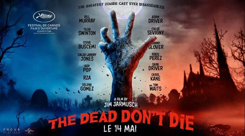 the dead don't die avis; critique the dead don't die;