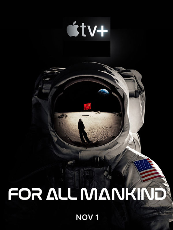 critique for all mankind;critique for all mankind; AppleTV+;espace;NASA