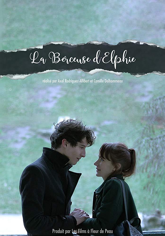 La berceuse d elphie ; Axel Rodriguez-Allibert ; Camille Delhommeau ; Film à fleur de peau ; drame