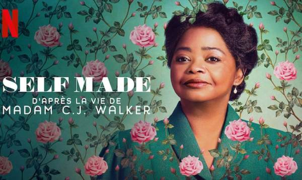 Self Made ; C.J. Walker ; afro americain ; Netflix ; critique ; reviews ; avis ; histoire vraie