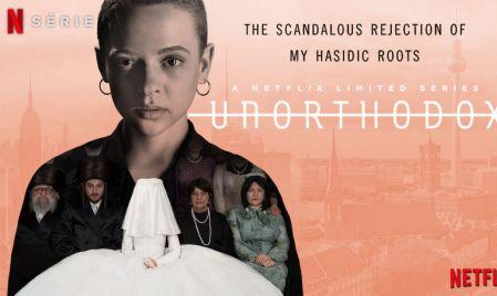 unorthodox avis;critiques unothodox; juif;Netflix