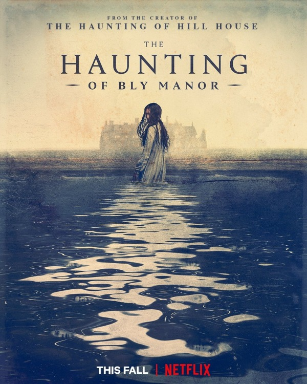 the haunting of bly manor critiques;avis the haunting of bly manor;horreur;romance;netflix