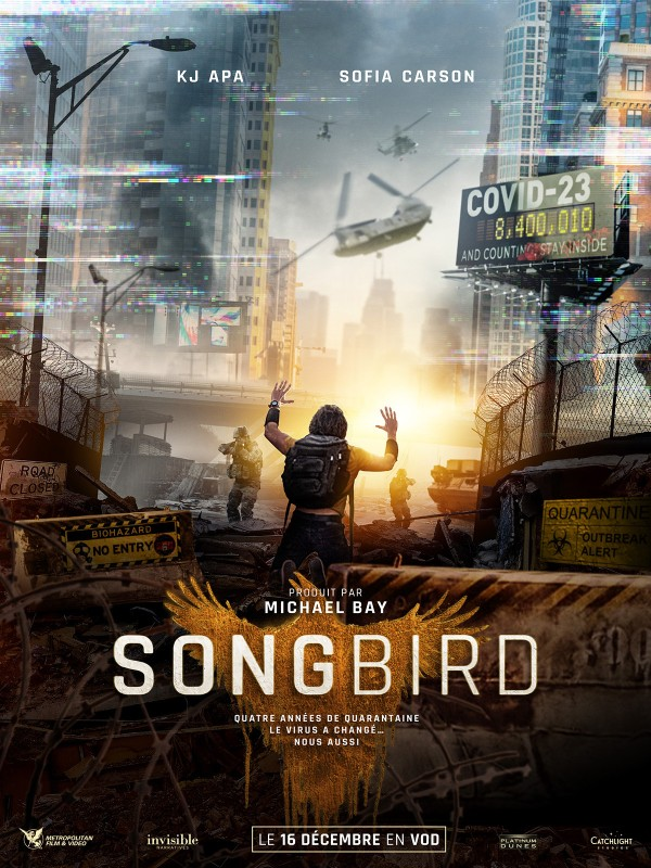 michael bay ; amazon, amazon prime ; prime video ; avis ; critique ; review ; songbird ; covid 23 ; covid ; confinement