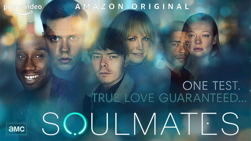 avis ; critique ; reviews ; soulmates ; ame soeur ; amazon prime ; prime video ; black mirror ; stranger things ; AMC