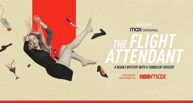 The flight attendant ; kaley Coco ; avis ; critique ; review ; HBO ; HBO Max ; Warner ; Warner TV